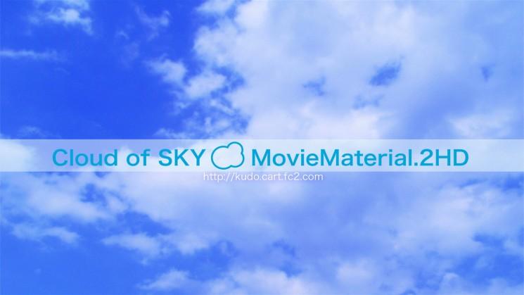 フルハイビジョン空と雲の動画素材集【Cloud of SKY MovieMaterial.2HD】ロイヤリティフリー(著作権使用料無料)8