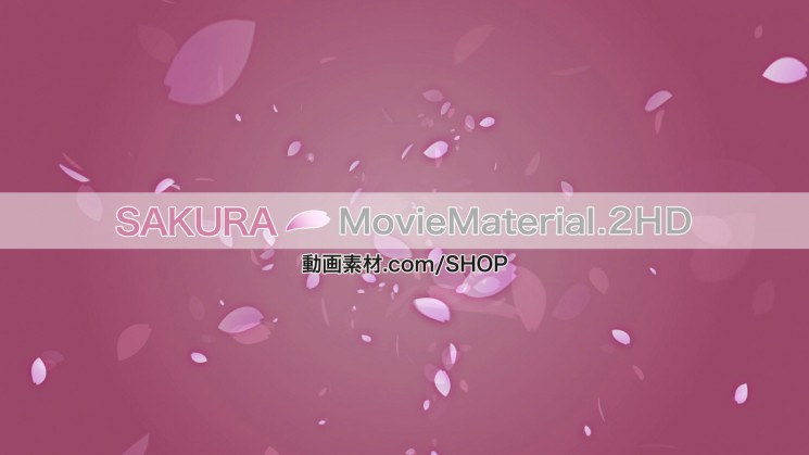 SAKURA MovieMaterial.2HD ハイビジョン桜舞うCG動画素材と桜実写映像素材集1